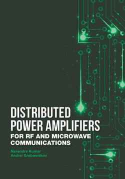 Distributed Power Amplifiers for RF and Microwave Communications