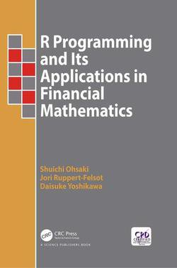 R Programming and Its Applications in Financial Mathematics