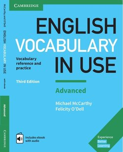English Vocabulary in Use: Advanced Book with Answers: Vocabulary Reference and Practice, 3rd Edition | Michael McCarthy, Felicity O'Dell | Иностранные языки | Скачать бесплатно без смс и регистрации