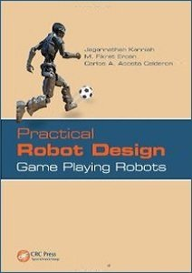 Practical Robot Design: Game Playing Robots